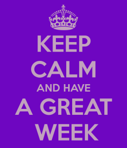 keep-calm-and-have-a-great-week-5